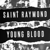 Saint Raymond – Young Blood [iTunes Plus AAC M4A] (2015)