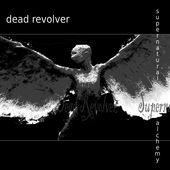 Supernatural Alchemy, Dead Revolver