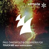 Paul Oakenfold & Cassandra Fox – Touch Me (Beat Service Remix) – Single [iTunes Plus AAC M4A] (2014)