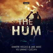 Dimitri Vegas, Like Mike & Ummet Ozcan – The Hum (Short Edit) – Single (2015)  [iTunes Plus AAC M4A]