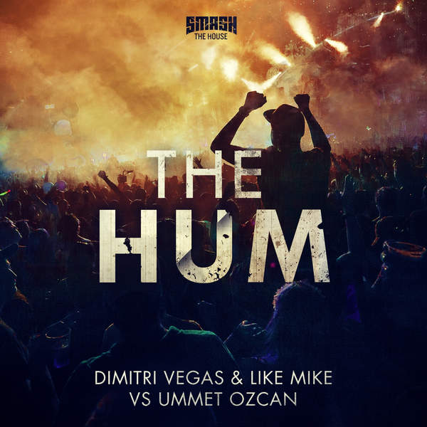 Dimitri Vegas, Like Mike & Ummet Ozcan - The Hum (Short Edit) - Single (2015)  [iTunes Plus AAC M4A]