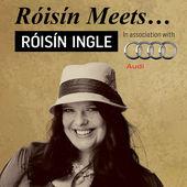 Róisín Meets...