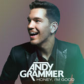 Andy Grammer – Honey, I'm Good – Single [iTunes Plus AAC M4A] (2015)