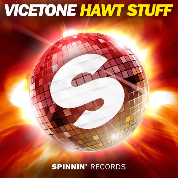 Vicetone - Hawt Stuff - Single [iTunes Plus AAC M4A] (2016)