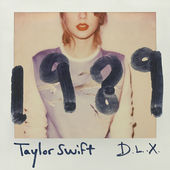 Taylor Swift – 1989 (Deluxe) [Canadian Version] (2014) [Mastered for iTunes]
