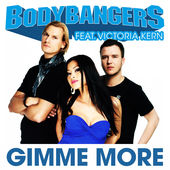 Bodybangers – Gimme More (feat. Victoria Kern) – Single [iTunes Plus AAC M4A] (2012)