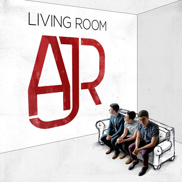 AJR – Living Room (2015) [iTunes Plus AAC M4A]