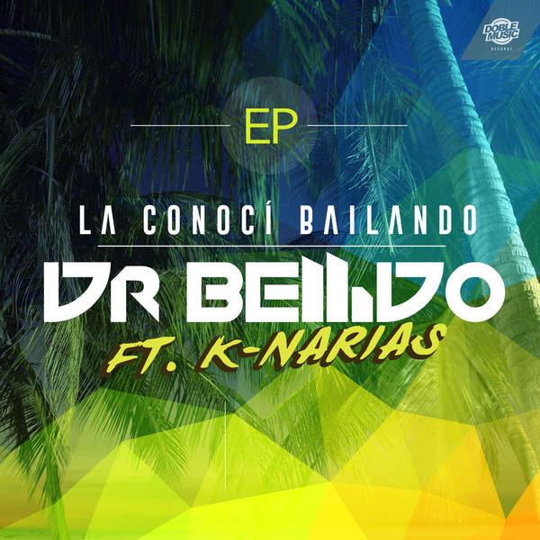 Dr. Bellido – La conocí bailando (feat. K-Narias) [EP] (2014) [iTunes Plus AAC M4A]