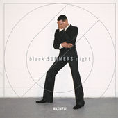 blackSUMMERS'night, Maxwell
