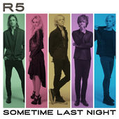 R5 – Sometime Last Night – 3 Pre-order Singles [iTunes Plus AAC M4A] (2015)
