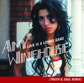 Love Is a Losing Game (Truth & Soul Remix) - Single, Amy Winehouse