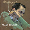 There's No You (1999 Digital Remaster) - Frank Sinatra 