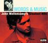 Words & Music - John Mellencamp's Greatest Hits, John Mellencamp