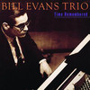In Your Own Sweet Way - Bill Evans