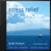 Stress Relief - Audio Book