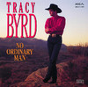 No Ordinary Man, Tracy Byrd
