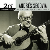 """Andaluza"" from Spanish Dance, Op. 37 — 20th Century Masters - The Millennium Collection: Andrés Segovia"