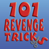 101 Revenge Tricks — a Little Book of Getting Your Own Back