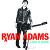 Rock N Roll, Ryan Adams
