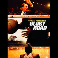 Glory Road (Original Soundtrack)