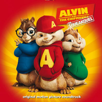 Alvin and The Chipmunks: The Squeakquel (Original Motion Picture Soundtrack) [Deluxe Edition]
