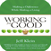Working for Good Making a Difference While Making a Living by Jeff Klein - ebook