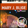 The Tour, Mary J. Blige