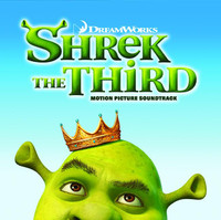 Shrek The Third Official Soundtrack