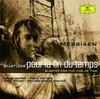 Messiaen: Quatuor Pour la Fin Du Temps, Gil Shaham