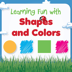 Learning Fun with Shapes and Colors