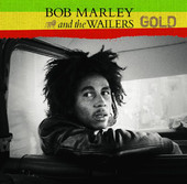Bob Marley & The Wailers: Gold, Bob Marley & The Wailers