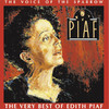 The Voice of the Sparrow - The Very Best of Édith Piaf, Edith Piaf