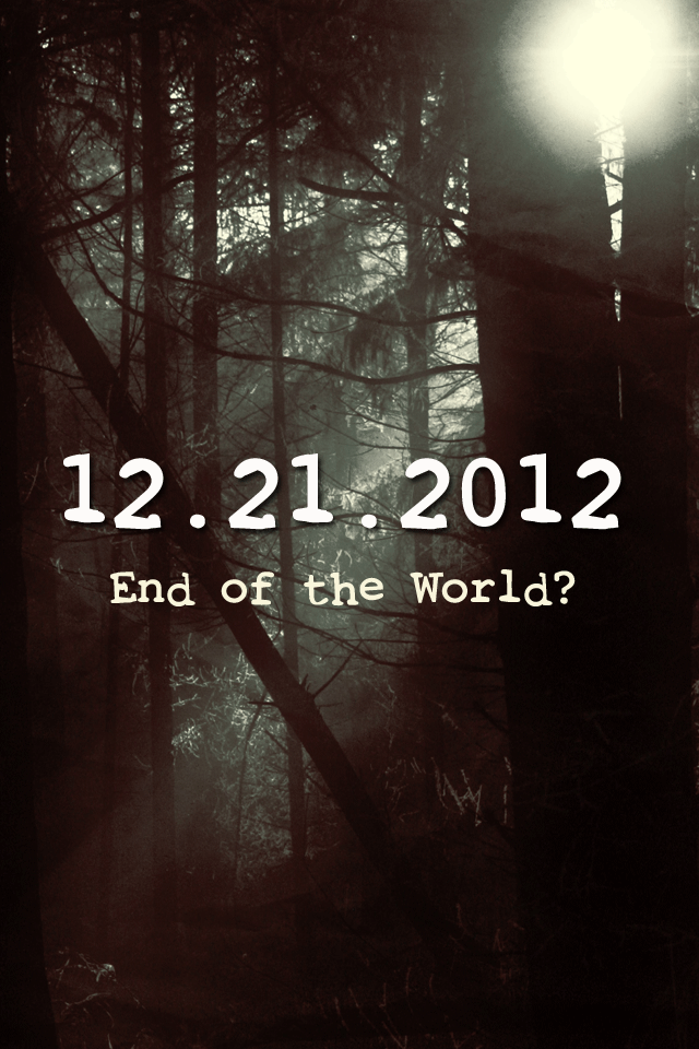 2012 the end of the world