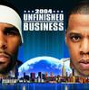 Unfinished Business, Jay-Z