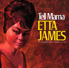 Tell Mama - The Complete Muscle Shoals Sessions, Etta James