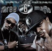 Most Known Unknown, Three 6 Mafia