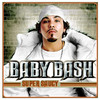 Super Saucy, Baby Bash