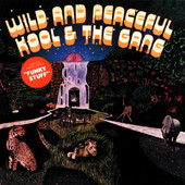 Wild and Peaceful, Kool & the Gang
