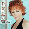 Room to Breathe, Reba McEntire