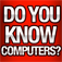 How much do you know about computers?
