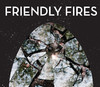 Friendly Fires (Deluxe Version)ジャケット画像