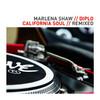 California Soul (Remixed) - EP, Diplo