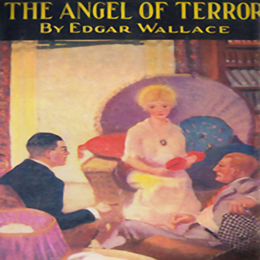 The Angel of Terror, by Edgar Wallace