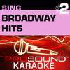 Sing Broadway Hits, Vol. 2 (Karaoke Performance Tracks), ProSound Karaoke Band