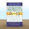 Hepatitis A to G: The Facts You Need to Know About All the Forms of This Dangerous Disease by Alan Berkman and Nicholas Bakalar