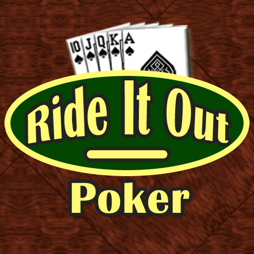 Ride It Out Poker