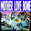 This Is Shangrila - Mother Love Bone