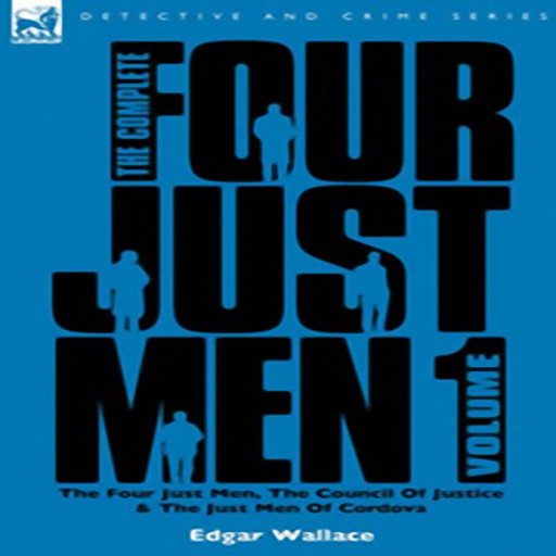 Four Just Men, by Edgar Wallace