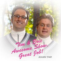 Tim and Eric Awesome Show, Great Job!, Season 2