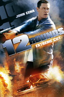 12 Rounds (Extreme Cut) [Unrated]